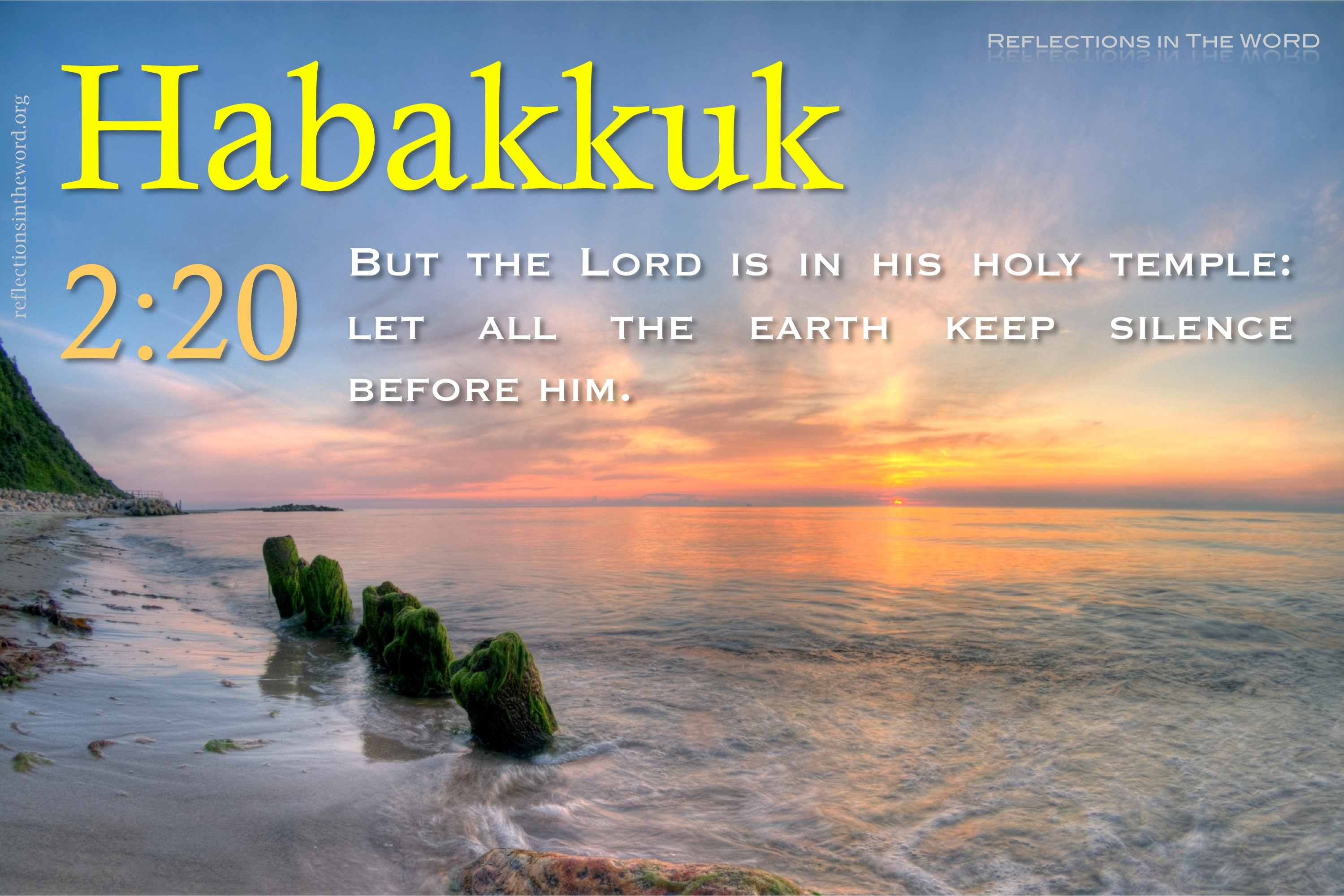 Habakkuk 2 20 Reflections In The Word