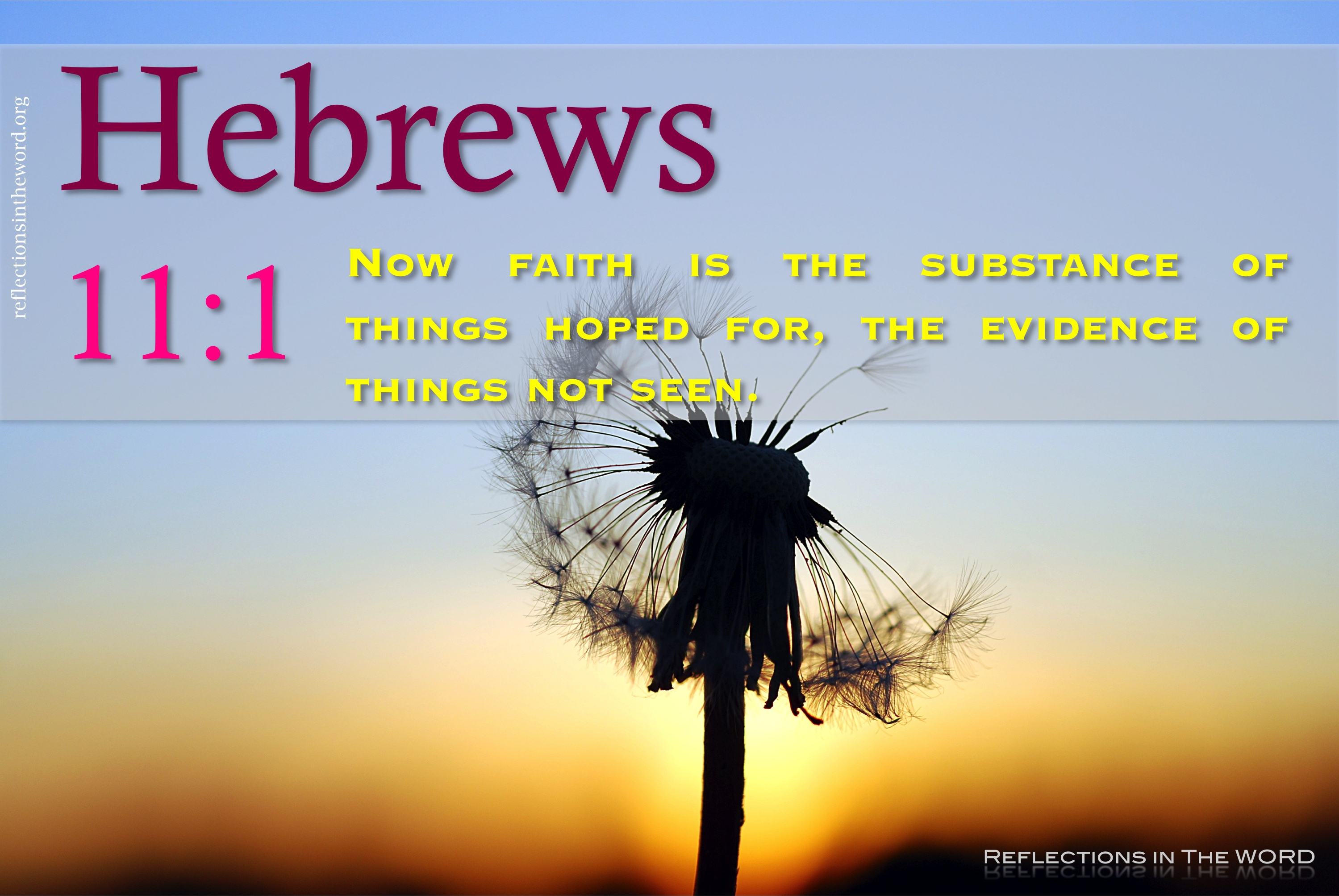 Hebrews 11-1 | Reflections in The WORD