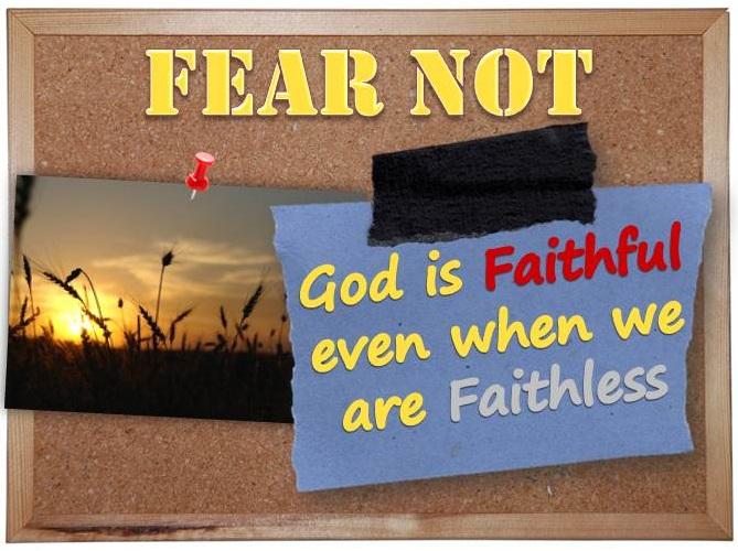 God is faithful even when we are faithless