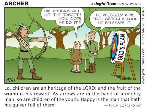 Archer - Psalm 127:3-5