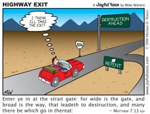 Highway Exit - Matthew 7:13